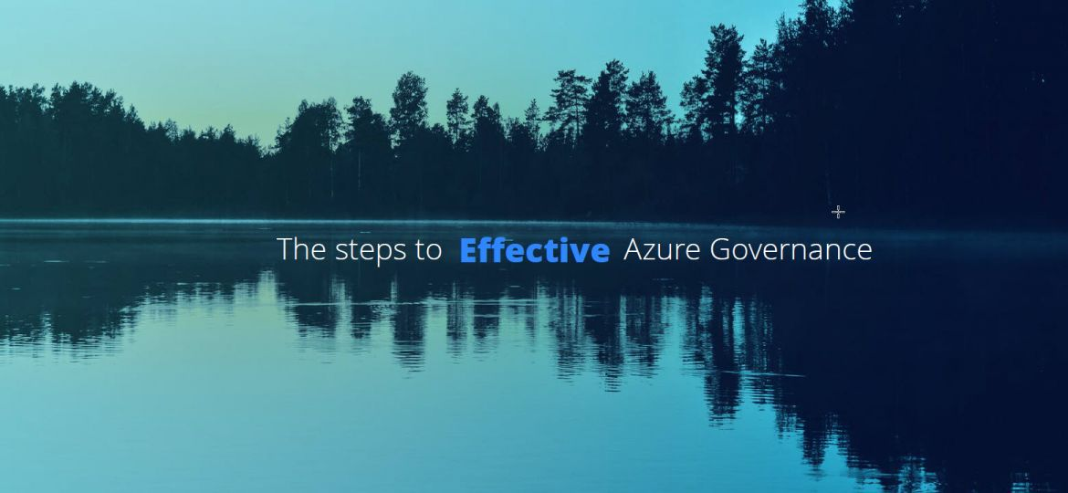 The_Effective_Steps_To_Azure_Governance
